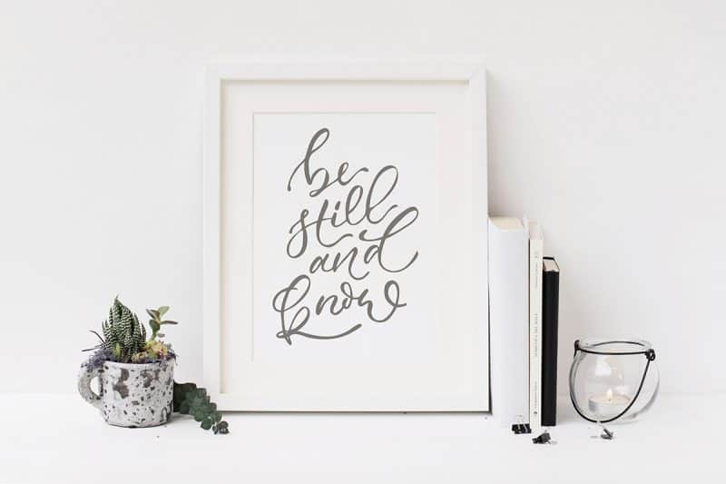 Be Still and Know Art Print