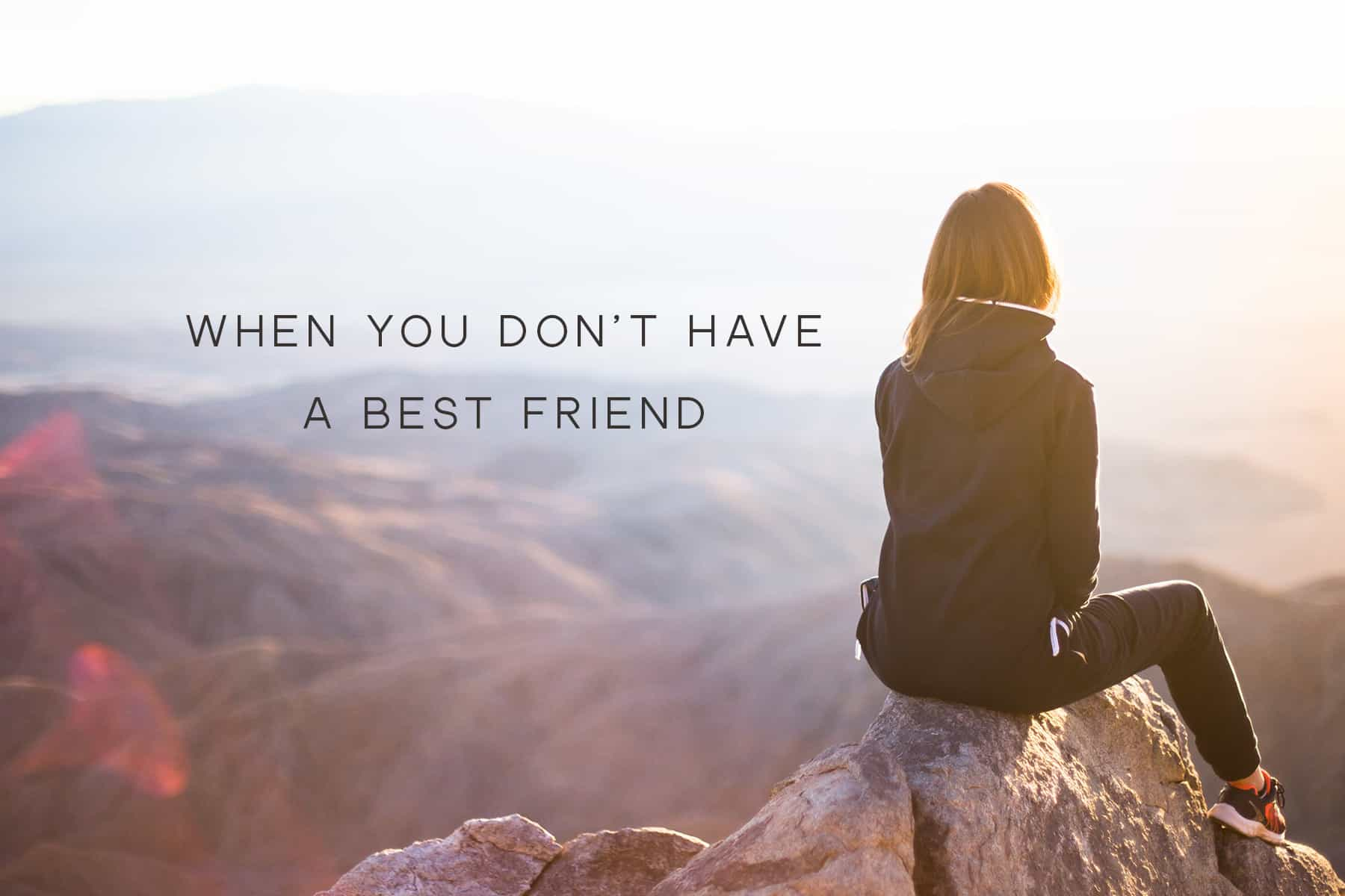 without a best friend