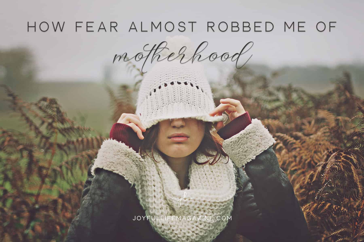 How Fear Almost Robbed Me of Motherhood | by Jeana Saeedi | The Joyful Life Magazine