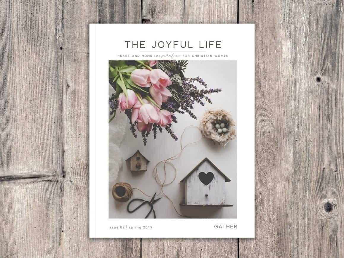The Joyful Life Magazine | The GATHER Issue | Spring 2019
