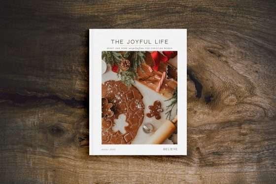 The Joyful Life Magazine | BELIEVE | Issue 09