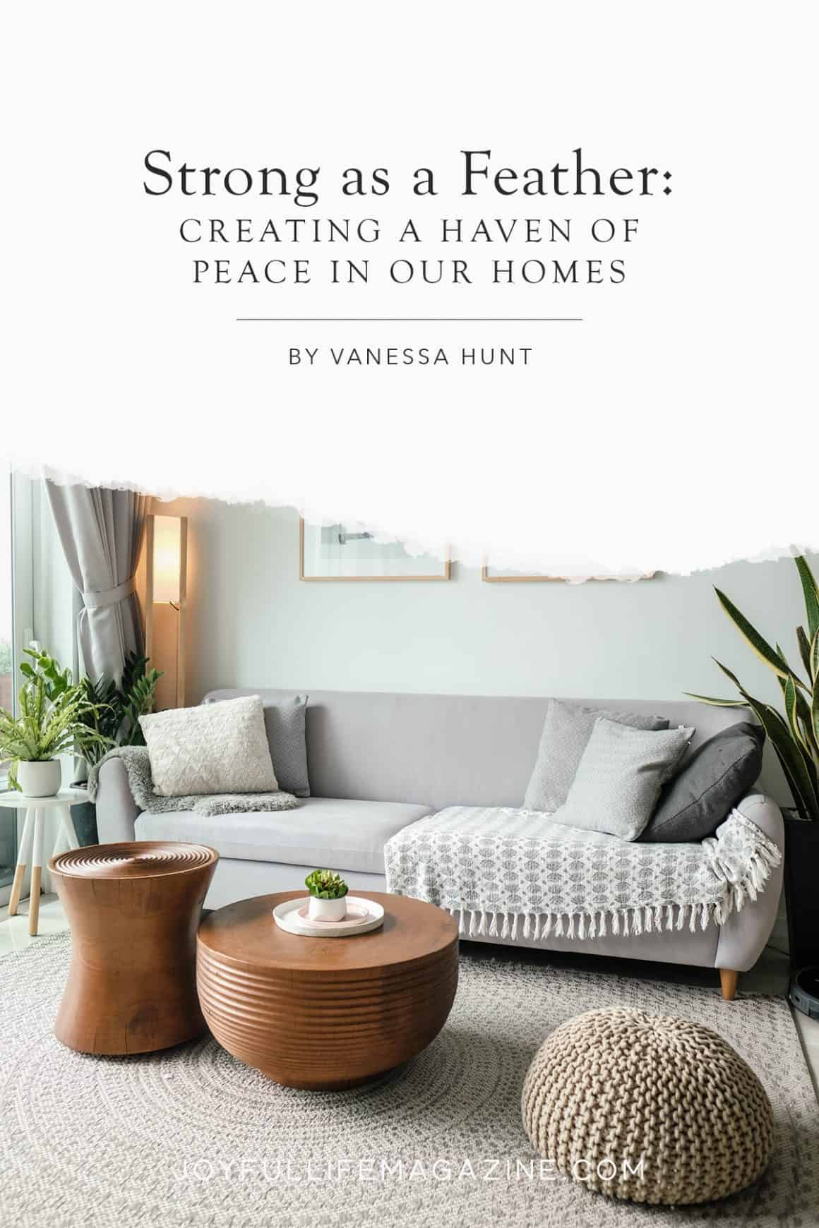creating peace in our homes | a peaceful living room with a couch, pillows, and small tables